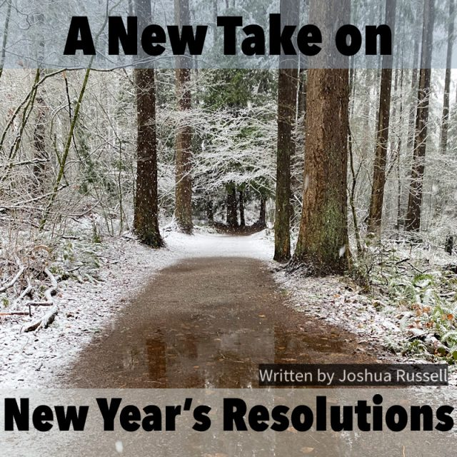 A New Take on New Year's Resolutions